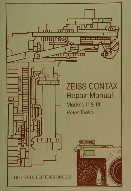 Contax / Peter Tooke Zeiss Contax Repair Guide * nur EUR